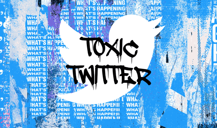 Twitter logo grafittied with words toxic twitter